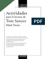 Actividades. Tom Sawyer. para la lectura de. Mark Twain CLÁSICOS A MEDIDA16