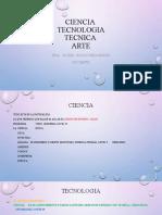 1. Ciencia, Tecnologia, Tecnica y Arte