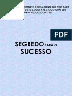 SEGREDO PARA O SUCESSO