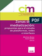 BUSSO - GINDIN - Zonas de la mediatización_ propuestas para el estudio de plataformas, redes e interfaces.pdf