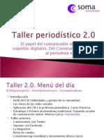 El papel del comunicador en los nuevos soportes digitales. Del CM al periodista especializado.