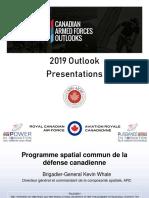 RCAF DG Space - Force Development Update - BGen Kevin Whale - FRE - Apr 4 2019