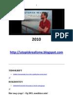 Utopisk Realisme 2010
