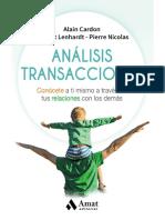 Análisis transaccional. Conócete a ti mismo a través de tus relaciones con los demás - Alain Cardon, Vincent Lenhardt y Pierre Nicolas