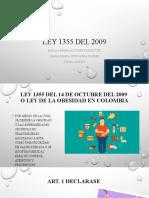 Ley 1355 del 2009