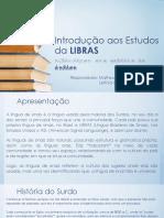 Introdução aos Estudos da LIBRAS