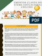 Elementos Claves Del Sistema Educacional Chileno