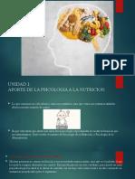 Unidad 1 Aporte de la psicologia a la nutricion.pptx