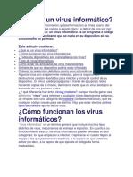 Qué es un virus informático Y otros temas.
