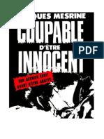 Mesrine - Coupable d'être innocent