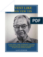 Invest Like Koon Yew Yin – Learn How A Philanthropist Amasses A Huge Fortune From Investments In Malaysia Stock Market.pdf