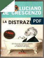 Luciano de Crescenzo - La Distrazione