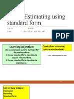 L-7 Estimating using standard form