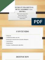 DERECHO FUNDAMENTAL AL BUEN NOMBRE Y LA HONRA