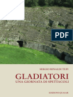 Sergio Rinaldi Tufi - Gladiatori. Una Giornata Di Spettacoli