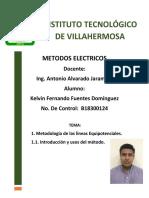 METODOS ELECTRICOS TEMA 1 y 1.1 KELVIN FERNANDO FUENTES DOMINGUEZ B18300124