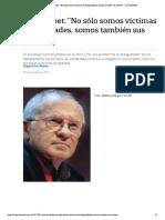 """François Dubet- """"No sólo somos víctimas...somos también sus autores"""" - LA NACION"""