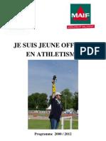 Je suis JO en athlétisme 2008-2012