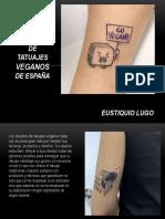 Eustiquio Lugo - estudios  tatuajes veganos de Esp