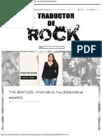 THE BEATLES - From Me to You [traducida al español] - EL TRADUCTOR DE ROCK.pdf