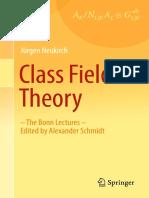 Jürgen Neukirch  (auth.) Class Field Theory- -The Bonn Lectures- Edited by Alexander Schmidt  2013