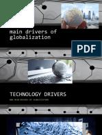 Main Drivers of Globalization TECH FFF