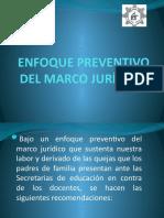 ENFOQUE PREVENTIVO DEL MARCO JURÍDICO