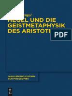 (Quellen Und Studien Zur Philosophie)) Tobias Dangel - Hegel Und Die Geistmetaphysik Des Aristoteles-Walter De Gruyter Inc (2013)
