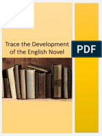 Trace the development of the English novel