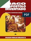 Coleção Fábulas Bíblicas Volume 56 – Tiago, o Apóstolo Inventado