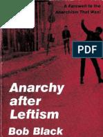 Black - Anarchy after Leftism