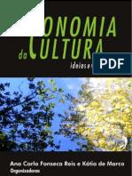 28558269-EBook-Economia-da-Cultura-Ideias-e-Vivencias-Ana-Carla-Fonseca-Reis-e-Katia-de-Marco-296pg