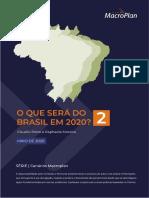 O que será do Brasil em 2020