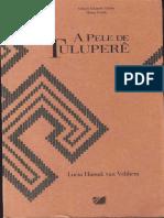 A pele de Tulupere - Van Velthem, Lucia.pdf