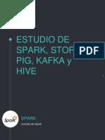Estudio de Spark, Pig, Kafka y Hive para Hadoop