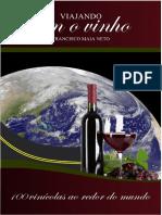(volume 2) Viajando com o vinho - 100 vínicolas ao redor do mundo