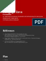 01 Présentation du Langage Java