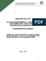 MUNICIPIO DE LOJA PLAN DE ORDENAMIENTO Y DESARROLLO SOSTENIBLE DEL CASCO URBANO CENTRAL DE LA CIUDAD DE LOJA REGENERACIÓN URBANA