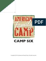 Camp Six Highlights