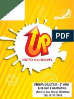 015 - 2012 - Prova - 3º Ano - Bio e Gramat - 13-07 - Gabaritada