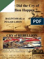 cry of balintawak or pugAD LAWIN.pptx