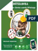 DEDETIZADORA - Como fidelizar clientes usando Whatsapp.pdf