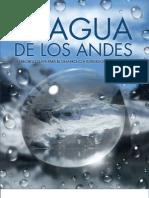 El Agua de los Andes. Un recurso clave para el desarrollo e integración de la región.