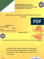 Propuesta Para Trans for Mar El Sistema Educativo Superior en Venezuela