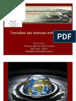 TIREOIDITES COMO DOENÇAS AMBIENTAIS - CONGRESSO MEDICINA AMBIENTAL MANAUS BRASIL