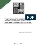 Azpiazu, Daniel & Schorr, Martin - Privatizaciones y Rentas de Privilegio en La Argentina Contemp