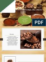 ORGANIZACIÓN INTERNACIONAL DEL CACAO.pptx