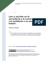 Carlino, Paula (2015). Leer y escribir en la secundaria y la universidad un problema o un asunto de todosz