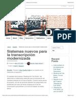 Sistemas nuevos para la transcripción modernizada – Reading the First Books