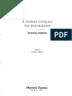 GIDDENS, Anthony. [1984] a Constituição Da Sociedade. 2ª Ed. São Paulo.. Martins Fontes, 2003
